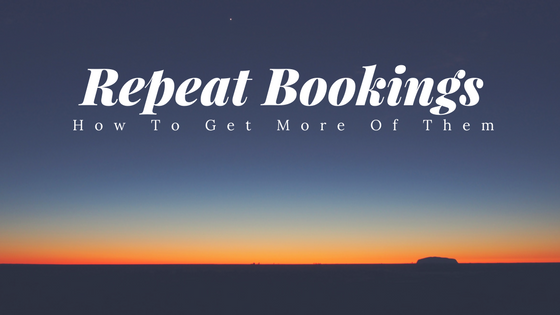 10 Ways To Get More Repeat Bookings For Your Tour & Activity Business