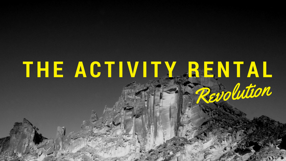 The Activity Rental Revolution – Where Do You Stack Up