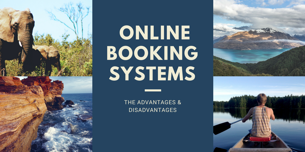 The Advantages and Disadvantages of Online Booking Systems
