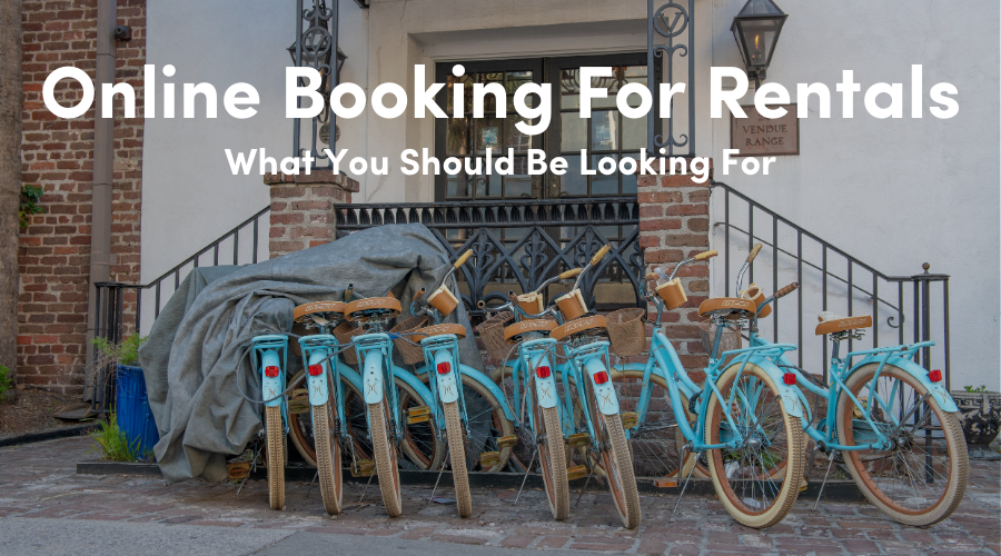Simplifying Rental Pricing: A Checklist Of What To Look For In An Online Booking System