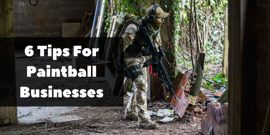 On Your Mark, Get Set, Market! 6 Tips For Paintball Businesses