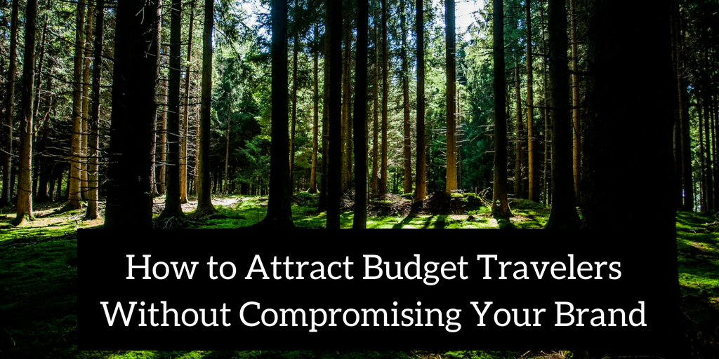 How to Attract Budget Travelers Without Compromising Your Brand
