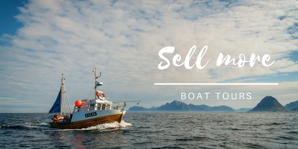 Creative Ways to Sell More Boat Tours in Any Season