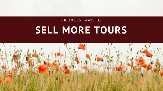 10 Best Ways to Sell More Tours Online