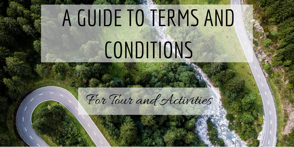 How to Write Your Terms and Conditions for Your Tours and Activities