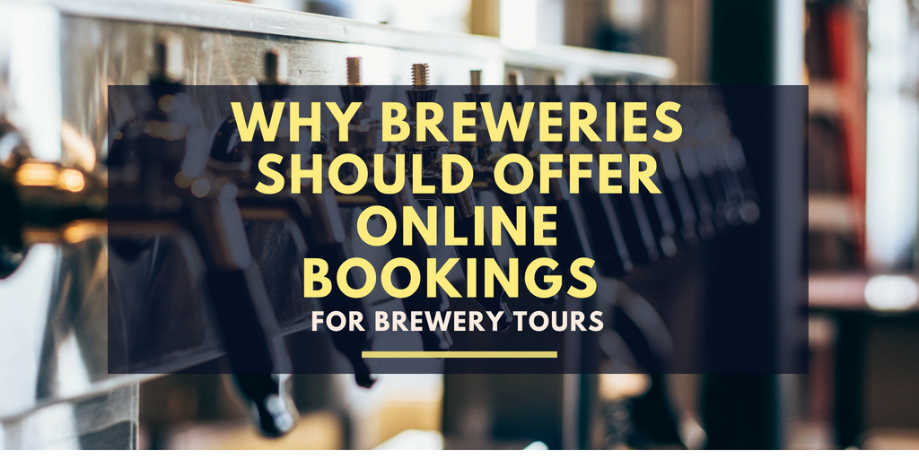 Why Breweries Should Offer Online Bookings for Brewery Tours
