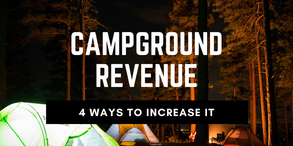 4 Tips For Increasing Your Campground's Non-Site Revenue