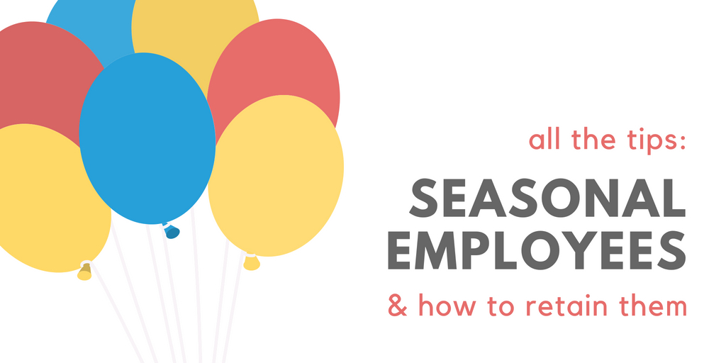 Seasonal Employee Retention: 5 Tips for Rental Businesses