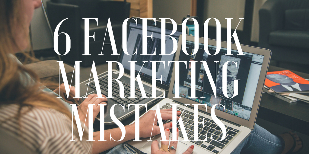 6 Facebook Marketing Mistakes Tour and Activity Operators Need to Avoid