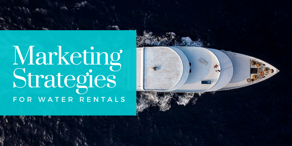 9 Marketing Strategies For Water Activity Rental Businesses