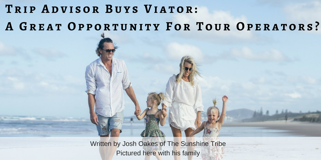 Trip Advisor Buys Viator: A Great Opportunity for Tour Operators?