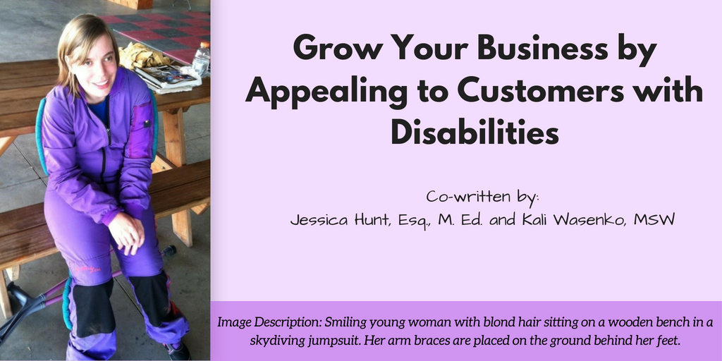 Grow Your Business by Appealing to Customers with Disabilities