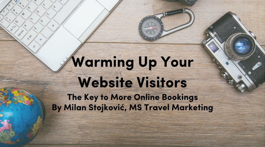 Warming Up Your Website Visitors: The Key to More Online Bookings