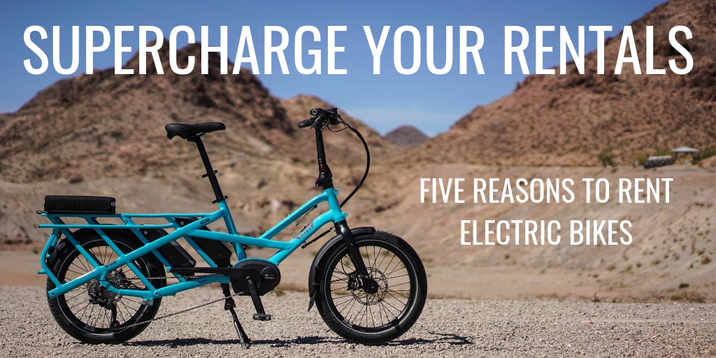 Supercharge Your Rental Fleet: 5 Reasons to Rent Electric Bikes