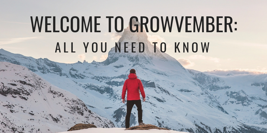 Growvember: All You Need To Know