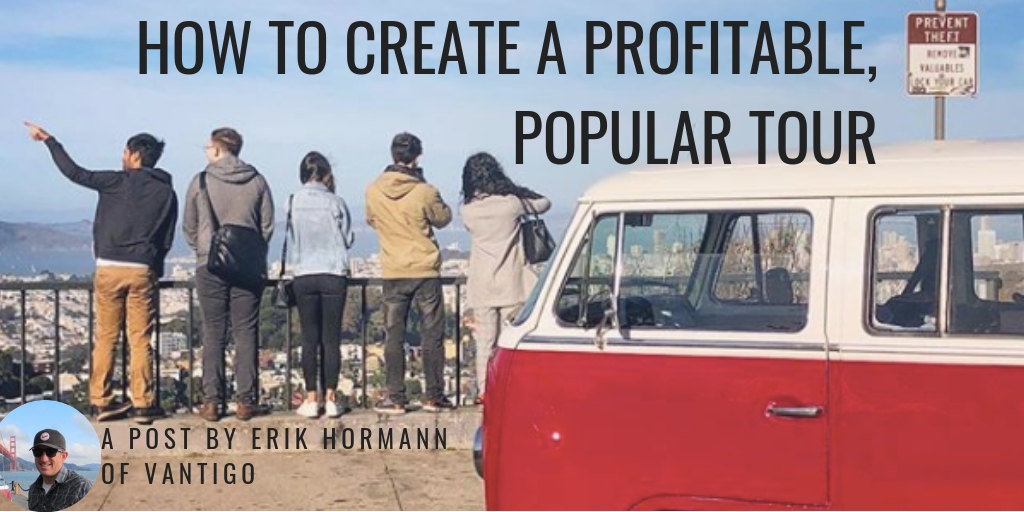 How to Create a Profitable, Popular Tour