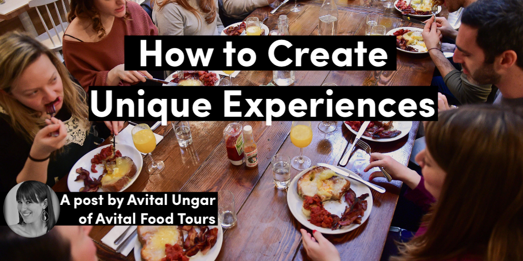 How to Create Unique Experiences