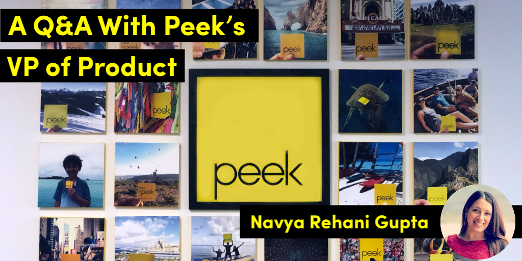 A Q&A With Peek's VP of Product