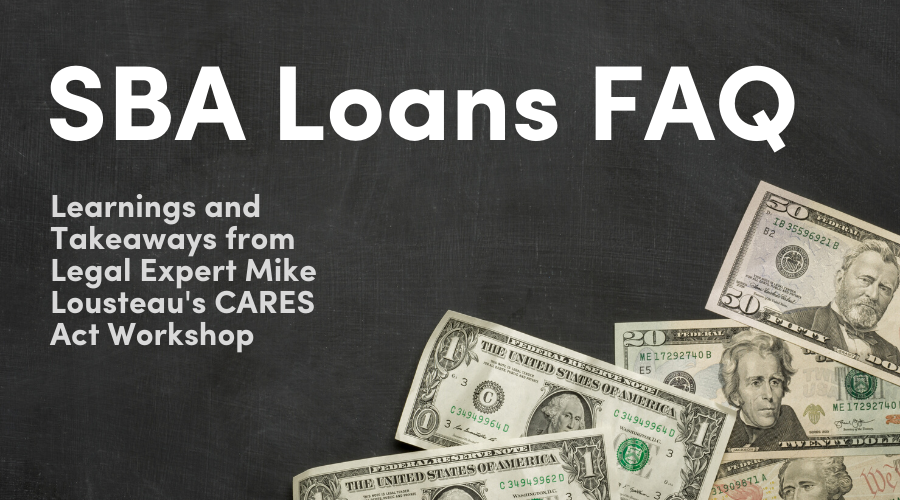 SBA Loan Programs: FAQ